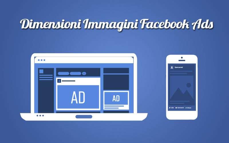 dimensioni immagini facebook ads